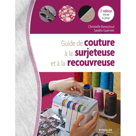 Guide de la couture à la surjeteuse