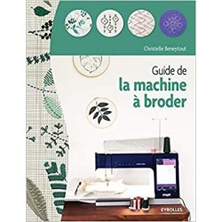 GUIDE DE LA MACHINE A BRODER DE C. BENEYTOUT